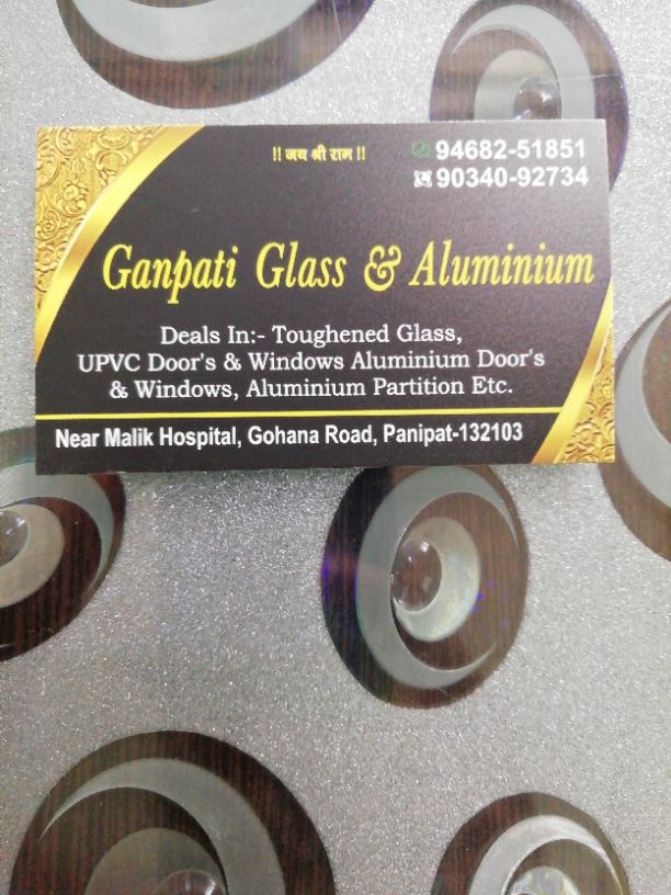 GANPATI GLASS AND ALUMINUM