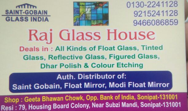 RAJ GLASS HOUSE