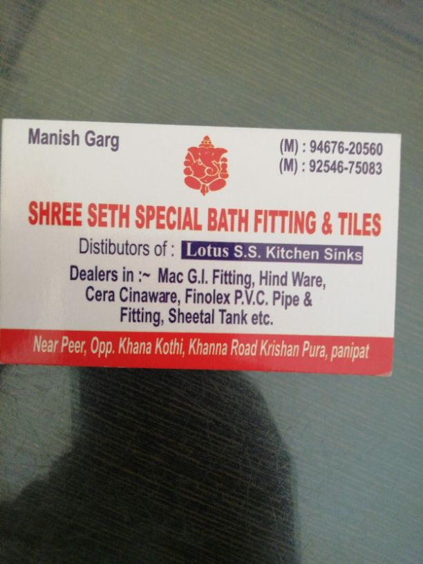 SHREE SETH SPECIAL BATH FITTING AND TILES